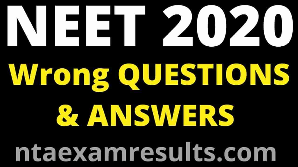neet 2020 wrong questions