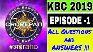 kbc-2019-questions-and-answers-kbc-episode-1-questions