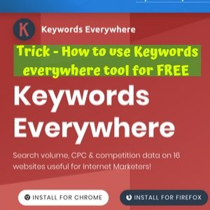 how to use Keywords everywhere for FREE