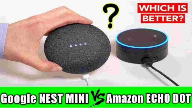 google nest mini vs amazon echo dot compare