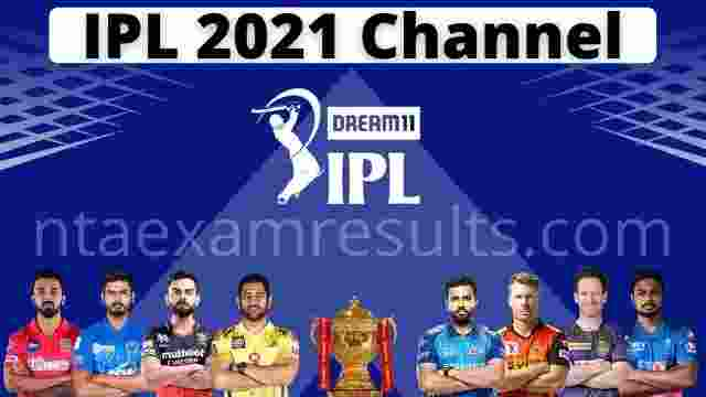 IPL 2021 Channel | IPL 2021 live on which channel