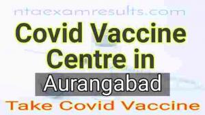 covid-vaccine-centre-in-aurangabad