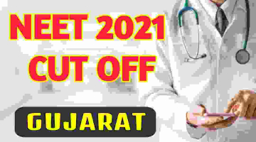 neet-2021-cut-off-for-government-colleges-in-gujarat