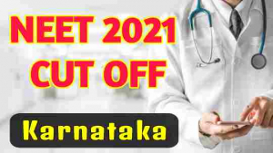 neet-2021-cut-off-for-government-colleges-in-karnataka